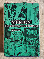 Diaro di un testimone colpevole - Thomas Merton - Garzanti 1968