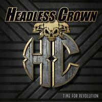 HEADLESS CROWN - Time For Revolution - CD - 200925