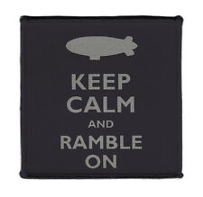 """Keep Calm And Ramble On Iron on 4x4"""" Embroidered Edge Patch On Vest Shirt Jacket"""