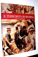 """Libro """" IL TERREMOTO DI MESSINA - Glauco Licata  e Alfredo Todisco  1° Ed 1983"""