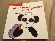 Does a Panda Go to School? (Early Experiences) paperback