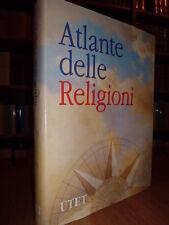 Atlante delle religioni - Charles Baladier - UTET  1996