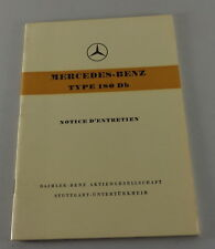 Notice D´Entretien Mercedes-Benz 180 Db Ponton W120 Stand 07/1959