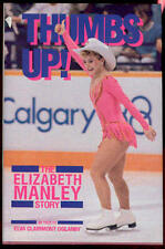 Thumbs Up the Elizabeth Manley Story