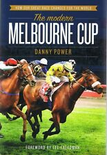 NEW - The Modern MELBOURNE CUP - Danny Power (p/b 2013) Foreword By Lee Freedman