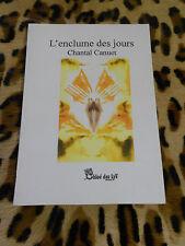 L'ENCLUME DES JOURS - Chantal Canuet - éd. Chloé des Lys, 2007