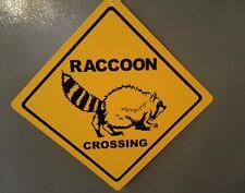 "RACCOON XING (crossing)  - 12"" x 12"" Plastic Sign --- animals / Raccoons"