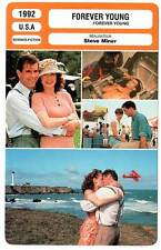 FICHE CINEMA : FOREVER YOUNG - M.Gibson,J.Lee Curtis,E.Wood 1992