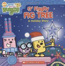 Wow! Wow! Wubbzy!: O Figgity Fig Tree: A Holiday