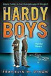 Murder House: Book Three  in the Murder House Trilogy (Hardy Boys, Undercover Br