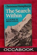 The Search Within - A Course in Meditation - Christmas Humphreys | book | livre