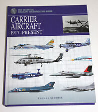 Carrier Aircraft : 1917-Present by Thomas Newdick (2011, Hardcover)