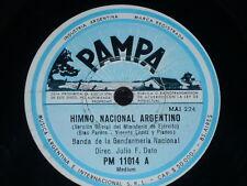 ARGENTINA 78 rpm RECORD Pampa BANDA GENDARMERÍA NACIONAL Himno Nacional PARERA