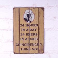 Antique 24 Hours In A Day Metal Tin Sign Retro Bar Home Pub WAll Decor