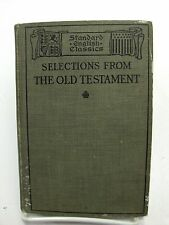 SELECTIONS FROM THE OLD TESTAMENT Standard English Classics HB Christian