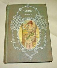 CARMEN TRANSLATED FROM FRENCH OF PROSPER MERIMEE HURST & CO COPYRIGHT 1900