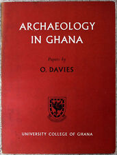 """""""Archaeology in Ghana"""" Papers by O. Davies 1961 pebble tools pottery"""