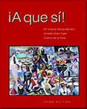 A que si!, Third Edition M. Victoria Garcia-Serrano, Annette Grant Cash, Cristi