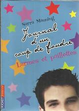 SARRA MANNING JOURNAL D'UN COUP DE FOUDRE LARMES ET PAILLETTES