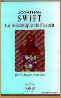 LA MECANIQUE DE L'ESPRIT J. Swift - Gulliver Littérature Philosophie Humour Noir
