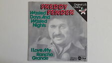 "Vinyl-7""-Cover # nur Cover # Freddy Fender # Wasted Days and Wasted Nights # vg+"