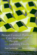 Person Centered Planning and Care Management with People with Learning Disabilit