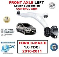 FRONT AXLE LEFT Lower Wishbone CONTROL ARM for FORD C-MAX II 1.6 TDCi 2010-2011