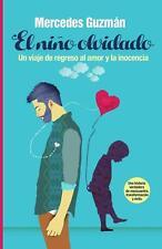El Ni: Un Viaje de Regreso Al Amor y La Inocencia by Mercedes B. Guzman (Spanish