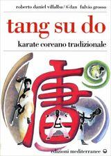 LIBRO TANG SU DO VOL 1 - KARATE COREANO TRADIZIONALE - R. VILLALBA