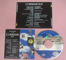 CD Compilation Renzo Arbore Presenta L'UMORISMO DUE pizzi no lp vhs mc dvd(C41*)