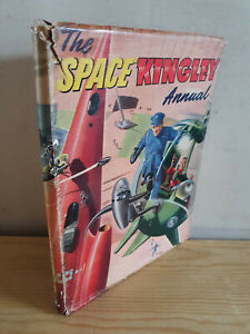 """THE """"SPACE KINGLEY"""" ANNUAL - 1950s in dust jacket"""