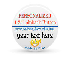 PERSONALIZED pinback buttons -  ANYTHING YOU WANT PINBACK BUTTON