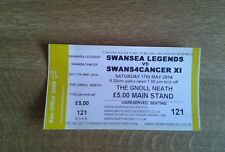 SWANSEA LEGENDS V SWANS4CANCER XL UNUSED TICKET MINT 17 MAY 2014
