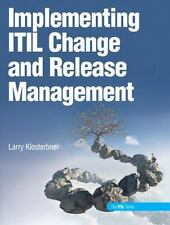Implementing ITIL Change and Release Management, Larry Klosterboer, Good Book
