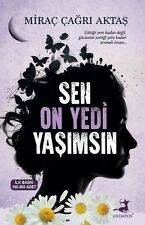 """"""" Mirac Cagri Aktas - SEN ON YEDI YASIMSIN """" Turkish Book 2017 Registered Mail"""