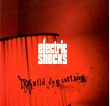 ELECTRIC SHOCKS - WILD DOG SETTING - CD ALBUM