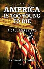 America Is Too Young To Die: By Leonard Ravenhill