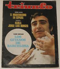 TRIUNFO #389 1969 Peret Los Gitanos de Barcelona Jose Luis Borges revista