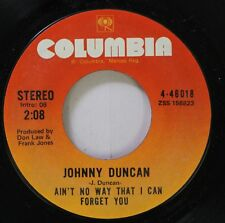 Country 45 Johnny Duncan - Ain'T No Way That I Can Forget You / The Pillow On Co