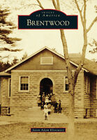 Brentwood [Images of America] [NY] [Arcadia Publishing]