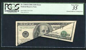 """FR. 2180-B 2006 $100 FRN """"PRINTED FOLDOVER / CUTTING ERROR"""" PCGS VERY FINE-35"""