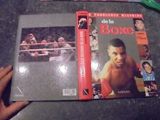 La Fabuleuse Histoire de la Boxe : P Cangioni J.C Bouttier 1990
