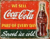 Coca-Cola Part of Every Day Vintage Retro Tin Metal Sign 13 x 16in
