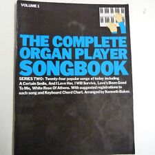 THE COMPLETE ORGAN PLAYER SONGBOOK Volume 1 ,  Kenneth Baker