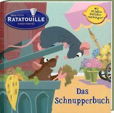 Ratatouille - Das Schnupperbuch zum Riechen und Fühlen (Disney-Storybook /PIXAR)