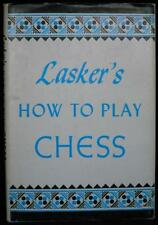 Lasker's How To Play Chess by Emanuel Lasker Book