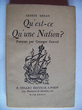 QU'EST-QU'UNE NATION ? ERNEST RENAN. R. HELLEU ED. 1934 ENVOI N°