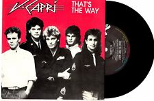 "V CAPRI - THAT'S THE WAY / IN MY WORLD - 7"" 45 VINYL RECORD PIC SLV 1986"