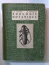 ZOOLOGIE BOTANIQUE 1933 DALBIS MANQUAT ILLUSTRE
