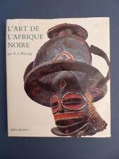 R Wassing - L ' ART DE L ' AFRIQUE NOIRE. 1969.